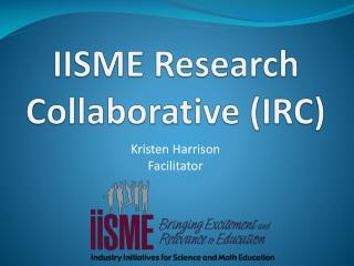 IISME Research Collaborative (IRC)