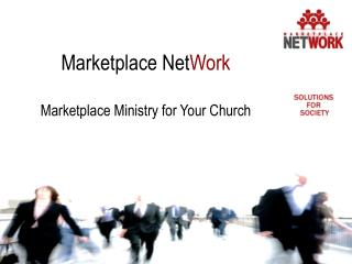Marketplace Net Work Marketplace Ministry for Your Church