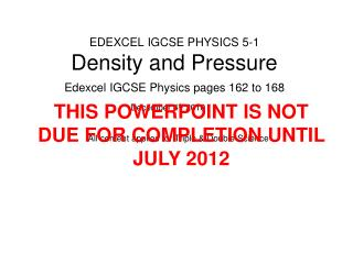 EDEXCEL IGCSE PHYSICS 5-1 Density and Pressure