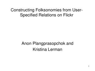 Constructing Folksonomies from User-Specified Relations on Flickr