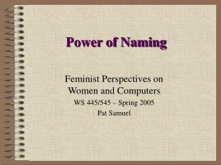 Power of Naming