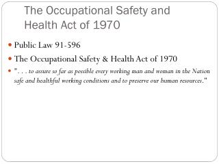 The Occupational Safety and Health Act of 1970