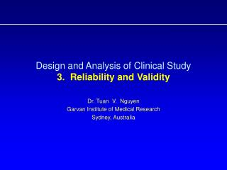 Design and Analysis of Clinical Study  3.  Reliability and Validity