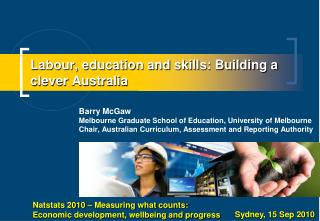 Labour, education and skills: Building a clever Australia