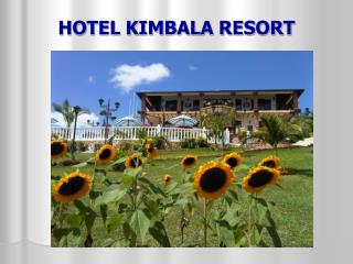 HOTEL KIMBALA RESORT