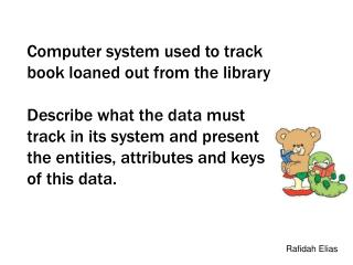 Computer system used to track book loaned out from the library