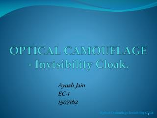 OPTICAL CAMOUFLAGE - Invisibility Cloak.
