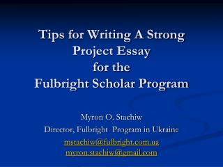 Tips for Writing A Strong Project Essay for the Fulbright Scholar Program