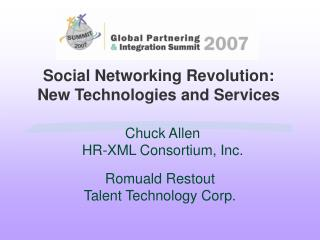 Social Networking Revolution: New Technologies and Services
