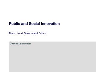 Public and Social Innovation Cisco, Local Government Forum