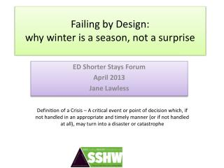 Failing by Design:  why winter  is  a season,  not a surprise