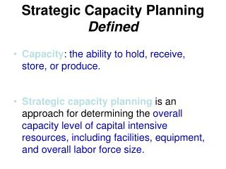 Strategic Capacity Planning Defined