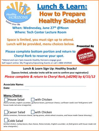 Lunch & Learn: How to Prepare Healthy Snacks!