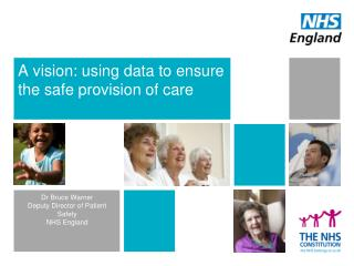 A vision: using data to ensure the safe provision of care