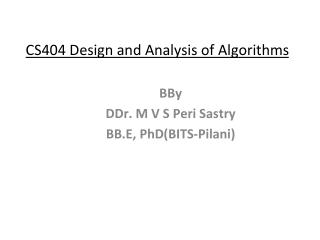 CS404 Design and Analysis of Algorithms