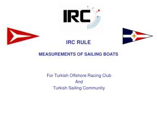 IRC RULE MEASUREMENTS OF SAILING BOATS