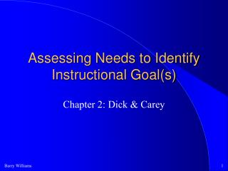 Assessing Needs to Identify Instructional Goal(s)