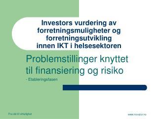 Investors vurdering av forretningsmuligheter og forretningsutvikling innen IKT i helsesektoren