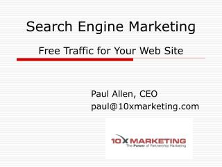 Search Engine Marketing Free Traffic for Your Web Site