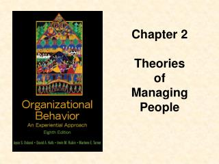 Chapter 2  Theories  of  Managing  People