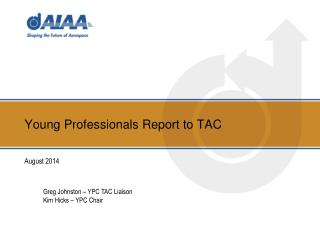 Young Professionals Report to TAC