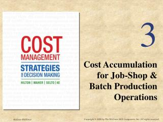 Cost Accumulation for Job-Shop & Batch Production Operations