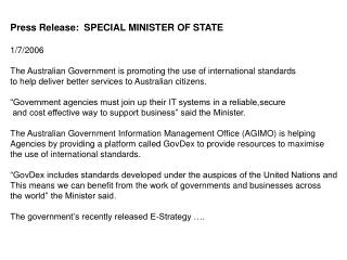 Press Release:  SPECIAL MINISTER OF STATE 1/7/2006