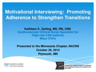 Motivational Interviewing: Promoting Adherence to Strengthen Transitions