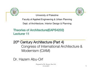 Theories of Architecture(EAPS4202) Lecturer 11 20 th Century Architecture (Part 4)