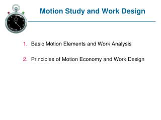 Motion Study and Work Design