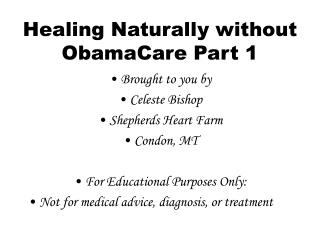Healing Naturally without ObamaCare Part 1