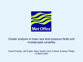 Cluster analysis of mean sea level pressure fields and multidecadal variability