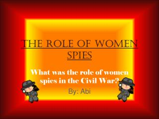 The Role of Women Spies