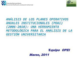 Universidad Nacional Abierta Dirección de Planificación y Evaluación Institucional