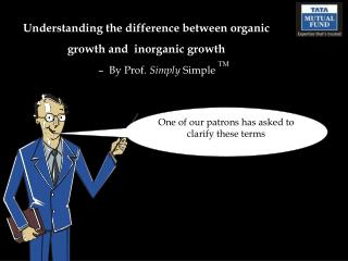 Understanding the difference between organic growth and  inorganic growth