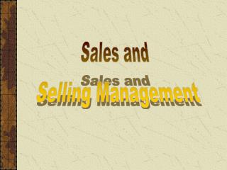 Sales and Selling Management