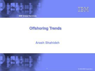 Offshoring Trends