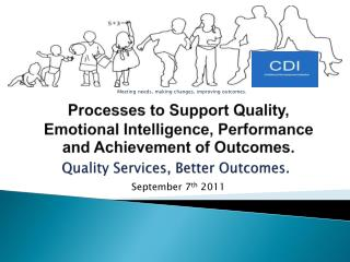 Quality Services, Better Outcomes.