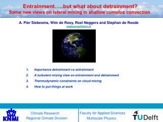 Entrainment…..but what about detrainment?