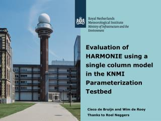 Evaluation of HARMONIE using a single column model in the KNMI Parameterization Testbed