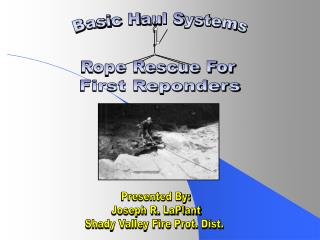 Basic Haul Systems
