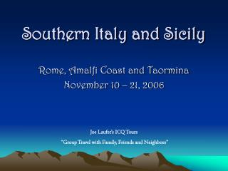 Southern Italy and Sicily
