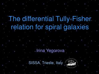 The differential Tully-Fisher relation for spiral galaxies