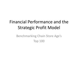 Financial Performance and the Strategic Profit Model