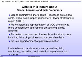 What is this lecture about Ozone, Aerosols and their Precursors