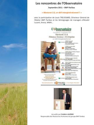 Septembre 2011 – BNP Paribas «Mentorat 2.0, un défi intergénérationnel ?»