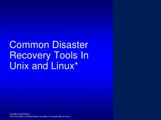 Common Disaster Recovery Tools In Unix and Linux*