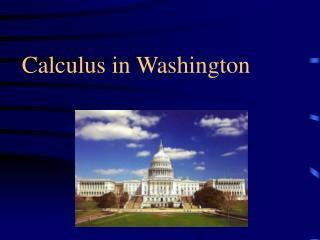 Calculus in Washington
