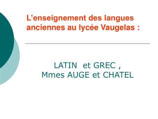 L'enseignement des langues anciennes au lycée Vaugelas :