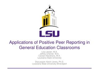 Applications of Positive Peer Reporting in General Education Classrooms